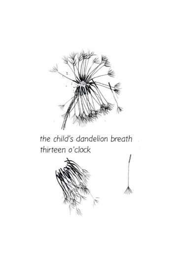 the child's dandelion breath/thirteen o'clock