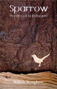 Belinda Broughton: Sparrow, Poems of a Refugee
